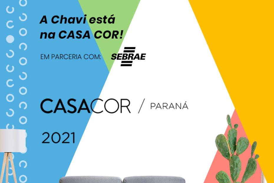 Chavi na CasaCor em parceria com Sebrae PR
